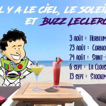 Passez l'été avec Buzz Leclercq B-)